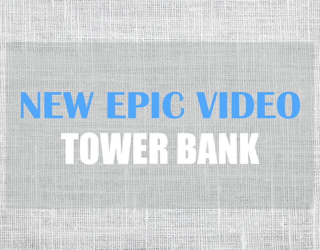 New Epic Video Tower Bank
