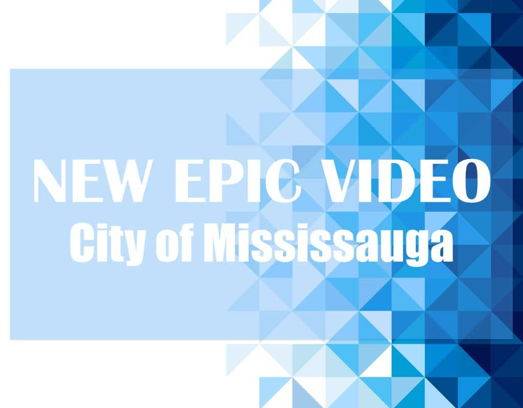 New Epic Video City of Mississauga