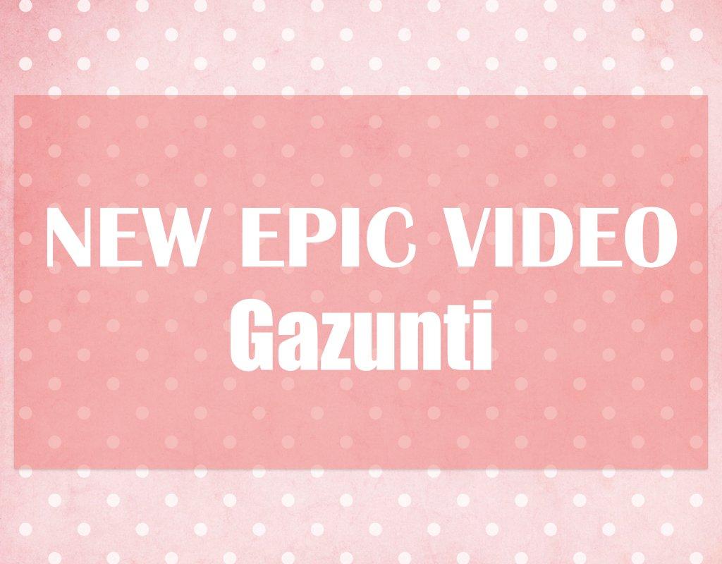 New Epic Video Gazunti