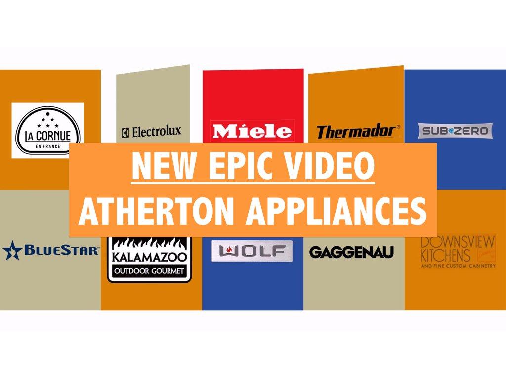 New Epic Video Atherton Appliances