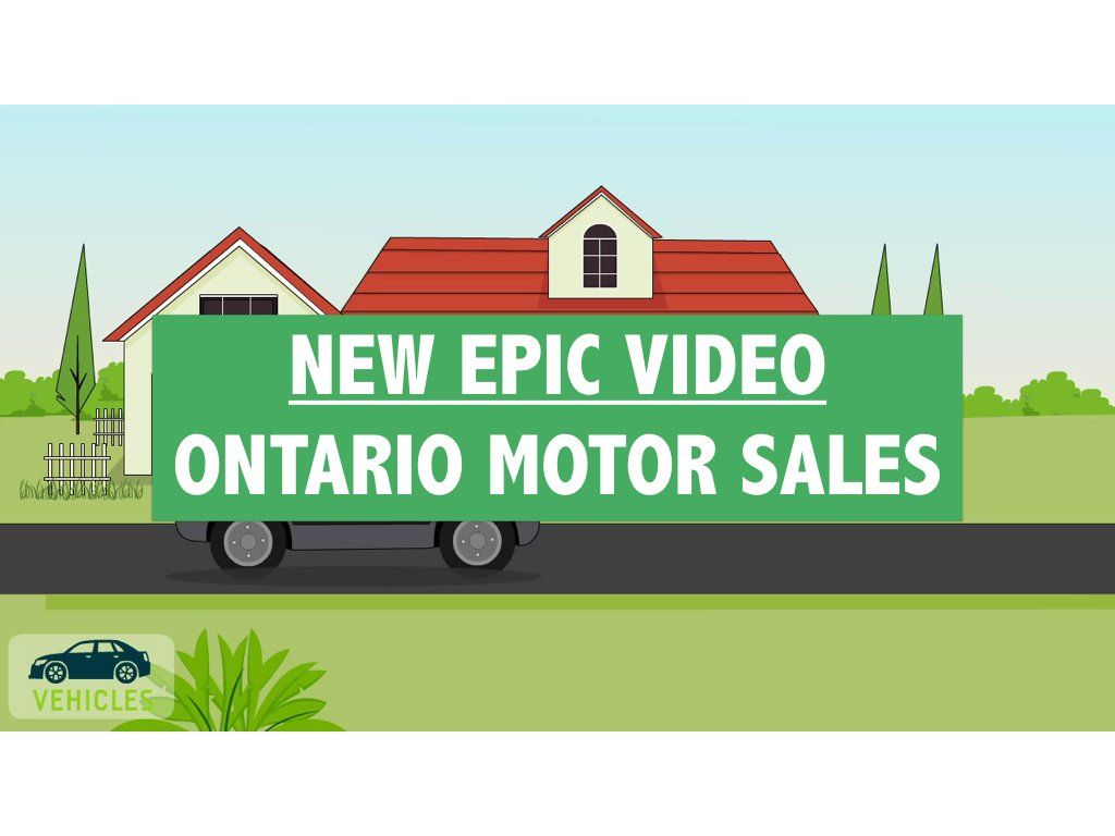 New Epic Video Ontario Motor Sales
