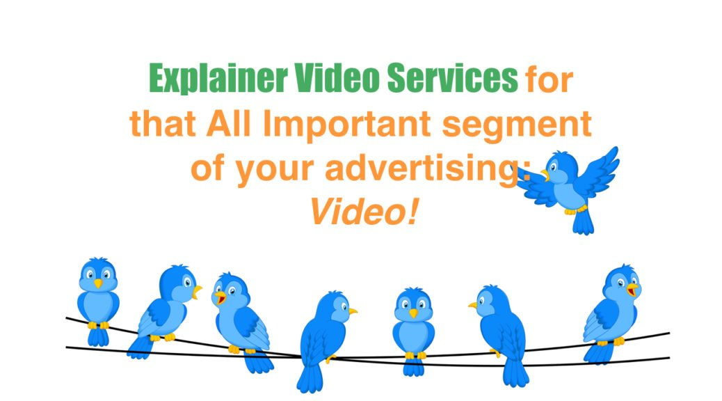 Explainer Video Services for that All Important segment of your advertising Video